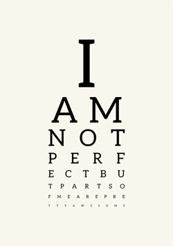 Synstavle med citat - I am not perfect
