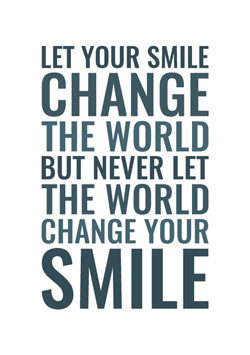 Typografisk plakat - Let your smile change the world